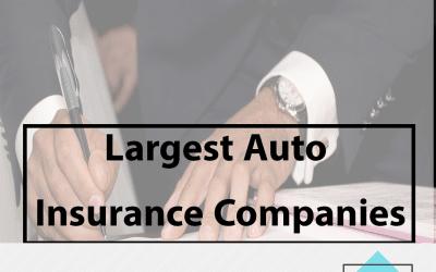 Largest Auto Insurance Companies